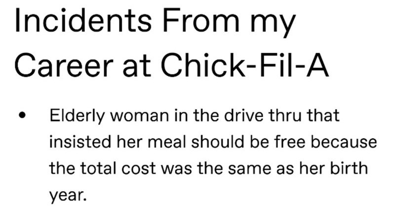 Stories from guests at Chick Fil A and crazy requests