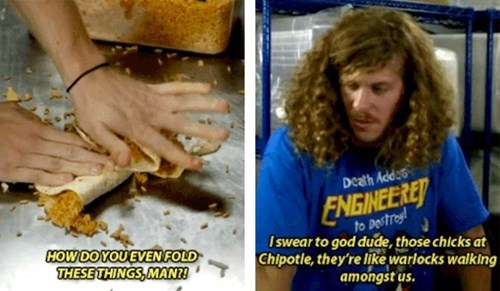 chipotle funny workaholics - 8254469888