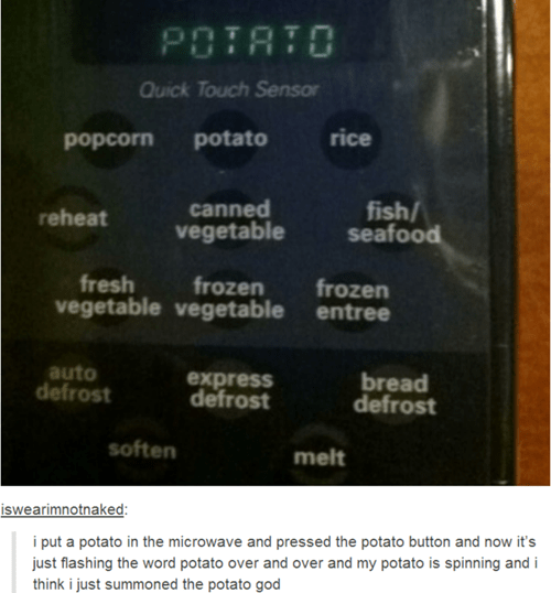 microwave potato tumblr - 8255345152