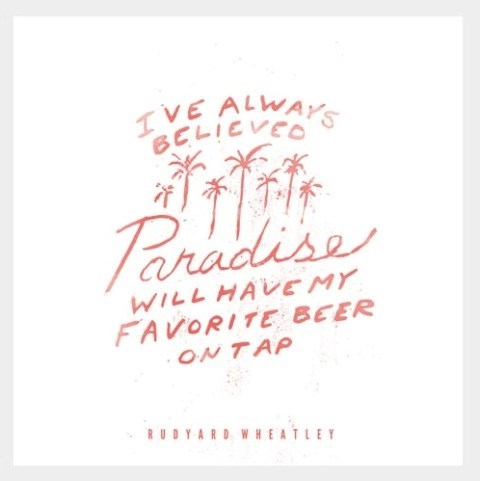 paradise,beer,quote,funny