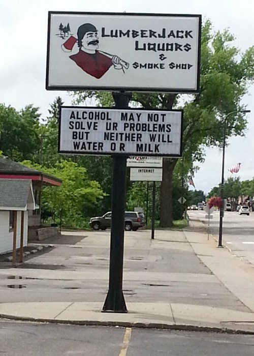 monday thru friday,sign,alcohol,milk,water