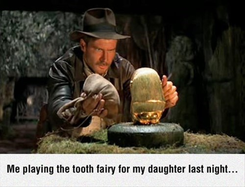 Indiana Jones parenting tooth fairy - 8256495360