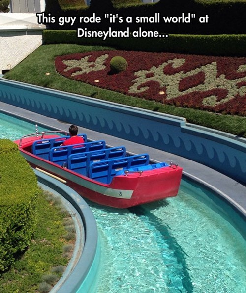 disneyland forever alone its a small world - 8257497856