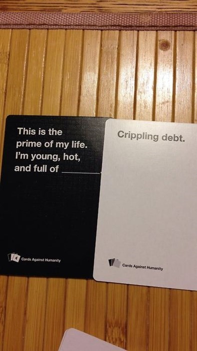 cards against humanity,debt,student loans