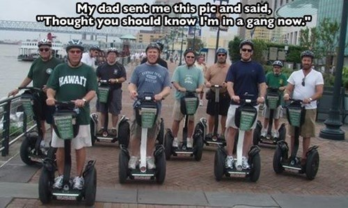gang,dad,parenting,segway,g rated