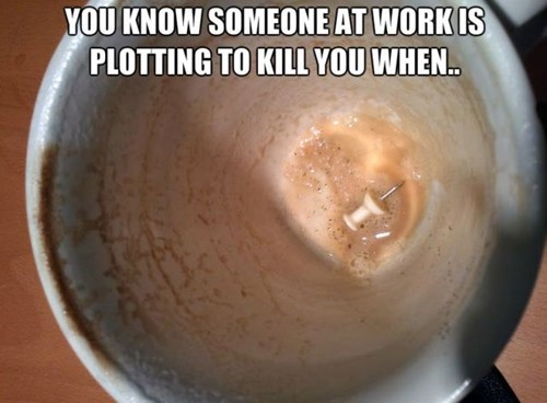 monday thru friday,coffee,plotting,push pin