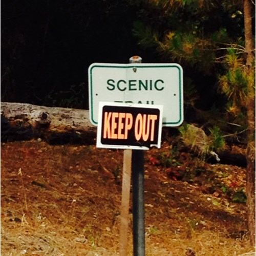 keep out,scenic trail
