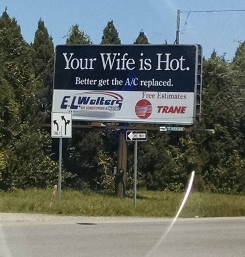monday thru friday,billboard,wife