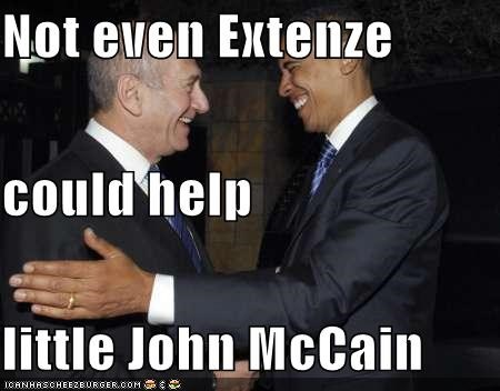 Not Even Extenze Could Help Little John Mccain Cheezburger Funny