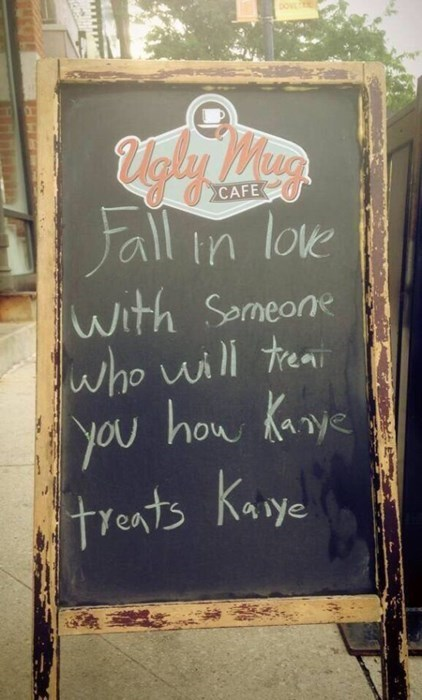 funny,kanye west,true love,sign,love,dating
