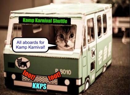 ___ ___ ___ Kamp Karnival Shuttle toot! toot! All aboards for Kamp Karnival! KKPS