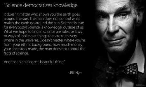 bill nye,quote,science,knowledge