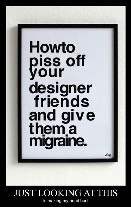 horrible kerning migraine designers funny - 8270331648