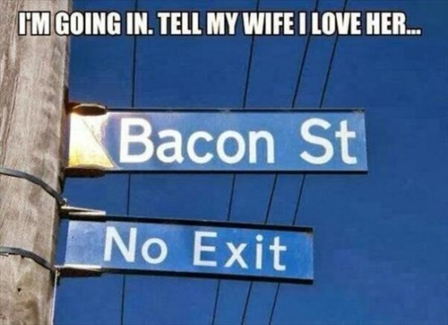 sign,food,bacon,g rated,win