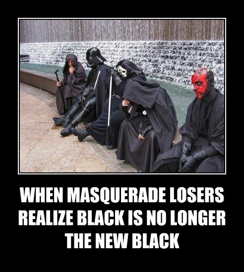 WHEN MASQUERADE LOSERS  REALIZE BLACK IS NO LONGER THE NEW BLACK