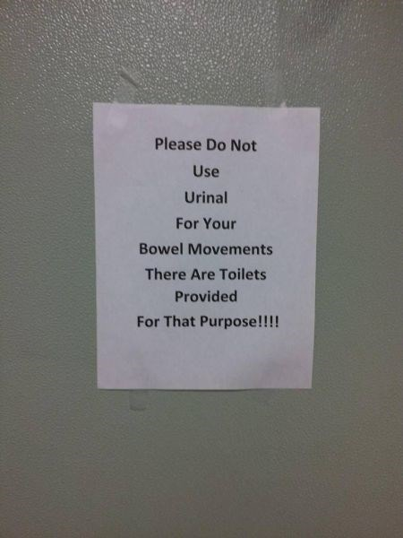 monday thru friday,sign,gross,urinal,bathroom