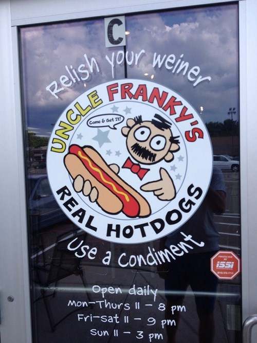 monday thru friday,hot dog,puns,restaurant