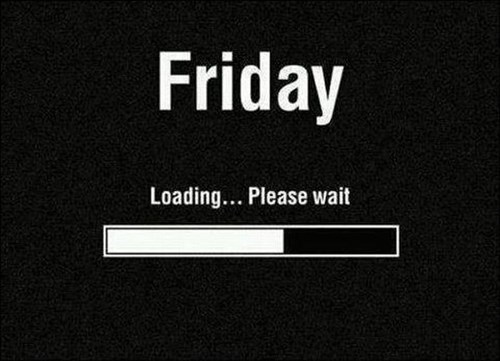 monday thru friday,FRIDAY,loading