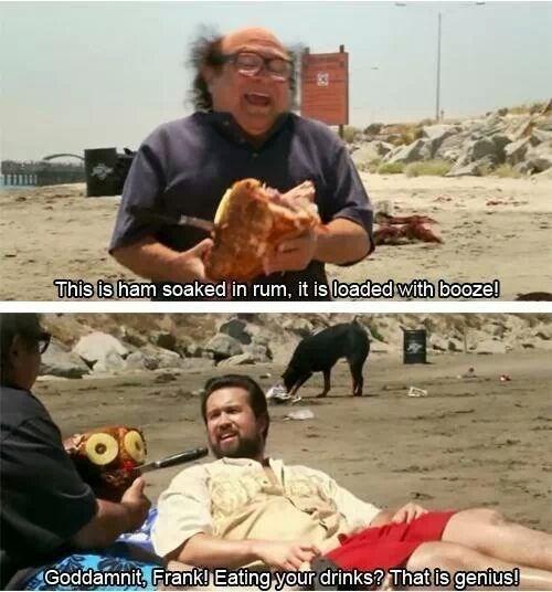 ham,its always sunny,drunk,Rum,genius,funny