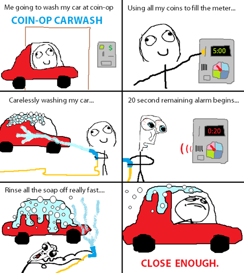 Close Enough car wash