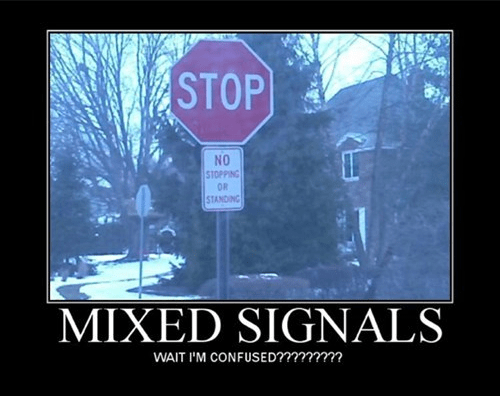 signs relationships mixed signals funny - 8277419264