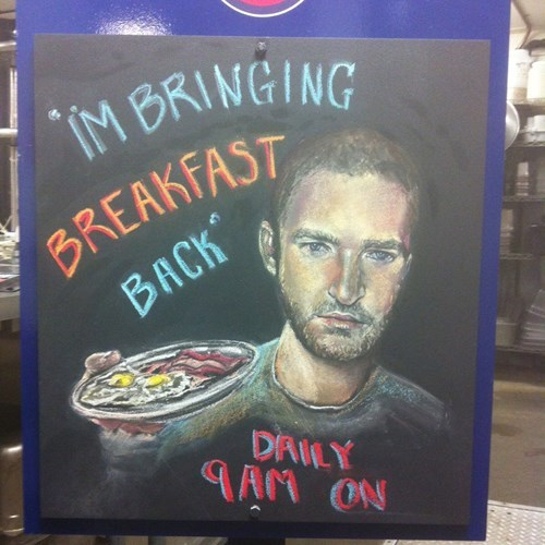 monday thru friday,breakfast,restaurant,chalkboard,Justin Timberlake,g rated