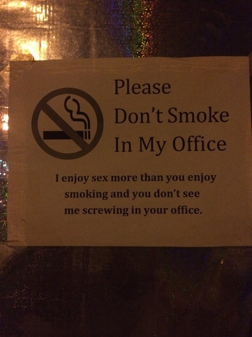 monday thru friday sign Office smoking