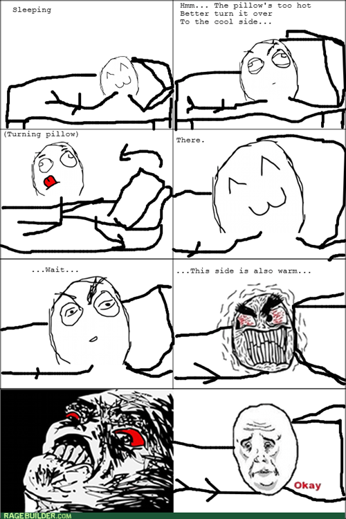 Pillow,rage,Okay,sleeping