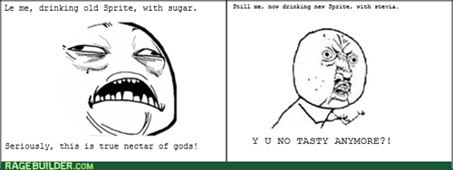 Y U NO,soda,sweet jesus,sugar,sprite