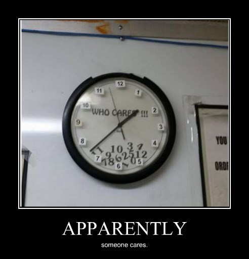 fixed your clock very demotivational demotivational posters