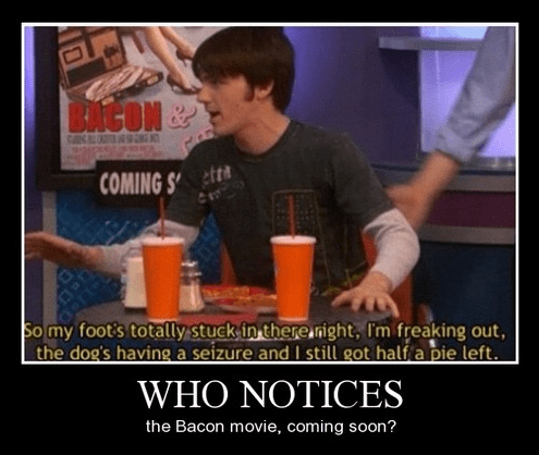 Movie,drake-josh,funny,bacon