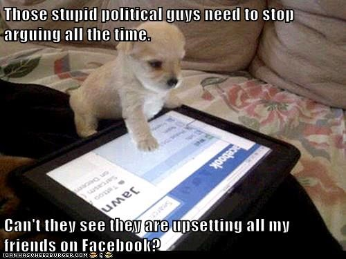 upsetting dogs arguing political facebook caption - 8284771840