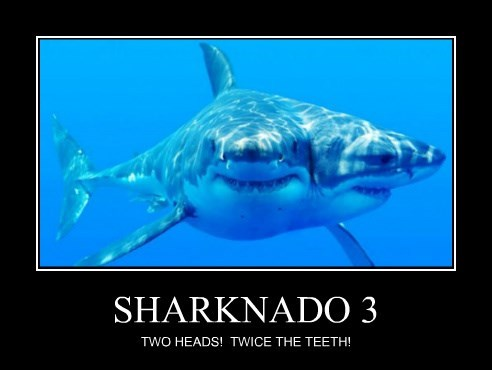 SHARKNADO 3 TWO HEADS! TWICE THE TEETH!