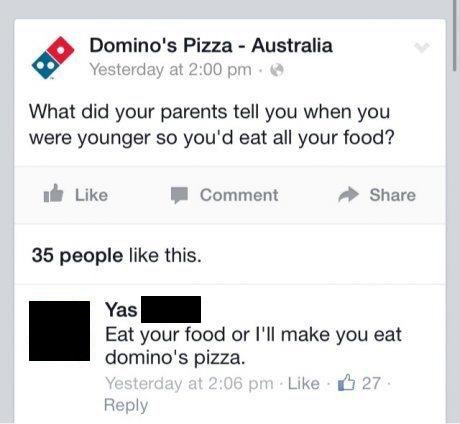 monday thru friday,dominos,facebook,g rated