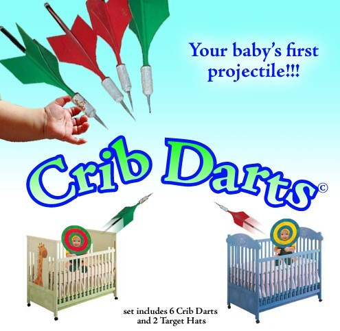 Babies,crib darts,parenting,darts