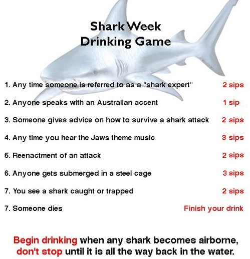 shark week,drinking games
