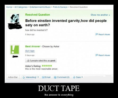 Gravity idiots duct tape funny - 8287873280
