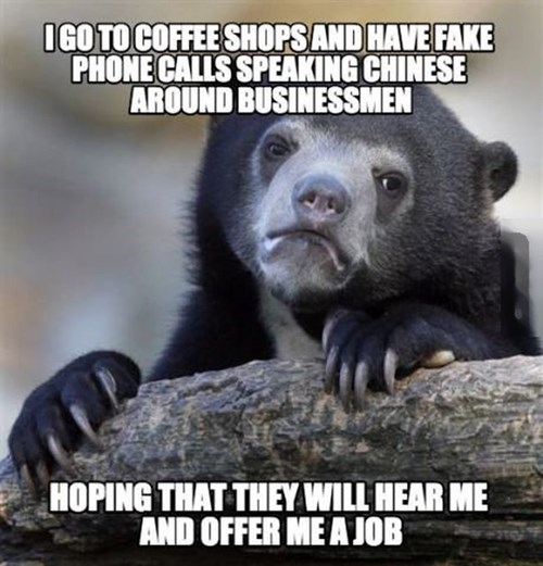 monday thru friday,job hunt,Confession Bear