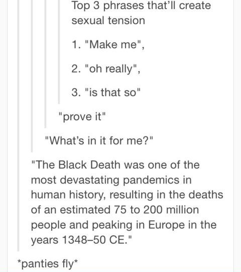 sexual tension,black death,tumblr