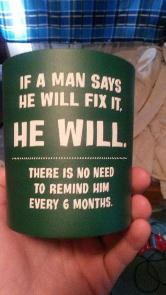 men koozie nagging funny dating - 8292640512
