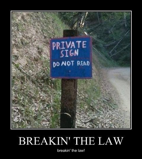 cops sign idiots funny law - 8292854528