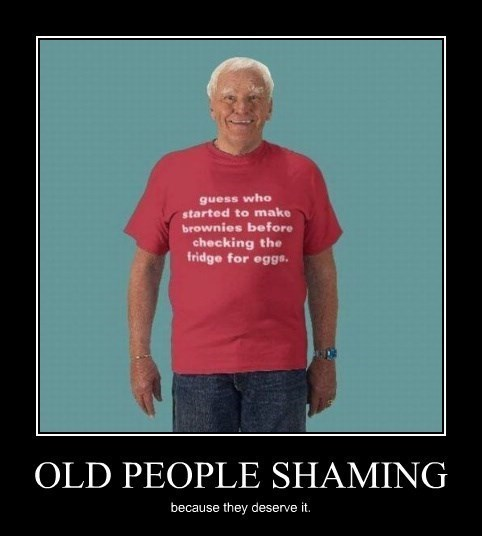 brownies,shame,old people,funny