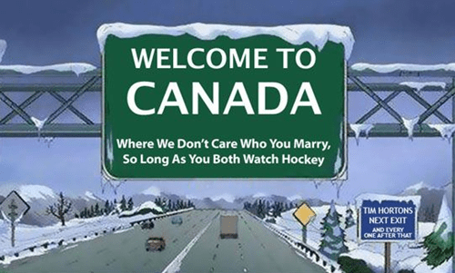 Highway - WELCOME TO CANADA Where We Don't Care Who You Marry, So Long As You Both Watch Hockey TIM HORTONS NEXT EXIT AND EVERY ONE AFTER THAT