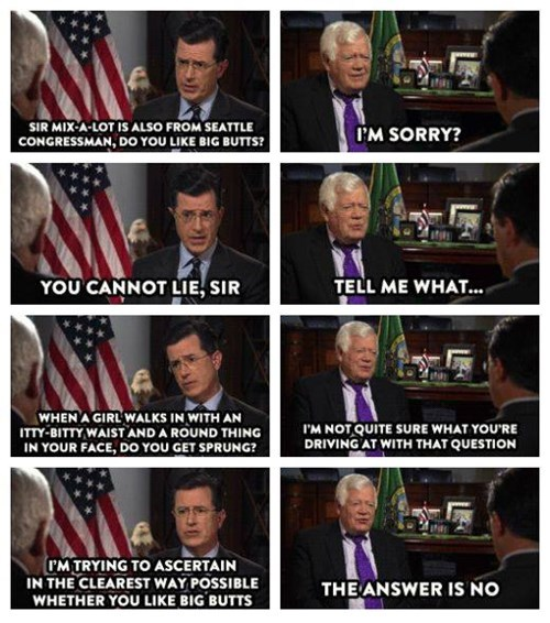 liar,big butts,stephen colbert,funny