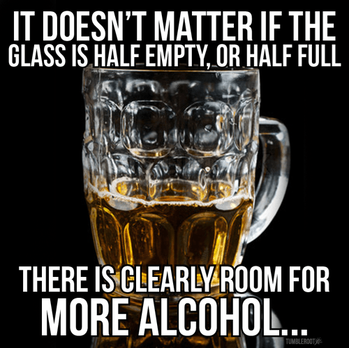 beer half full glasses half empty