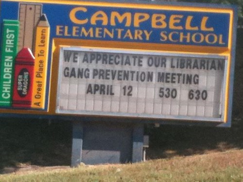 sign gangsta librarian funny g rated School of FAIL - 8295953664