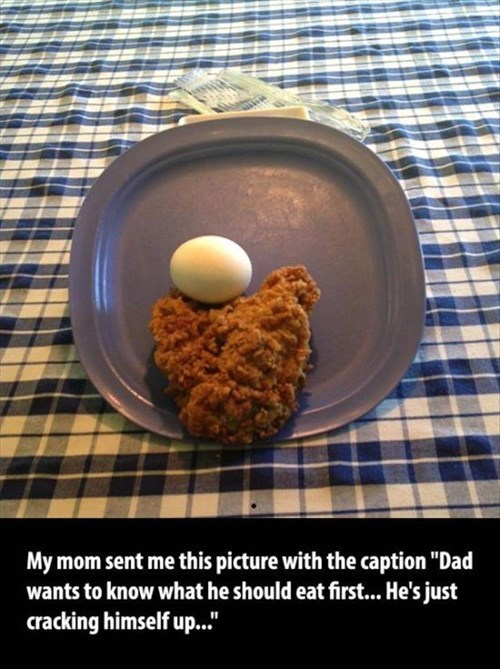 dad jokes parenting chicken or egg food g rated