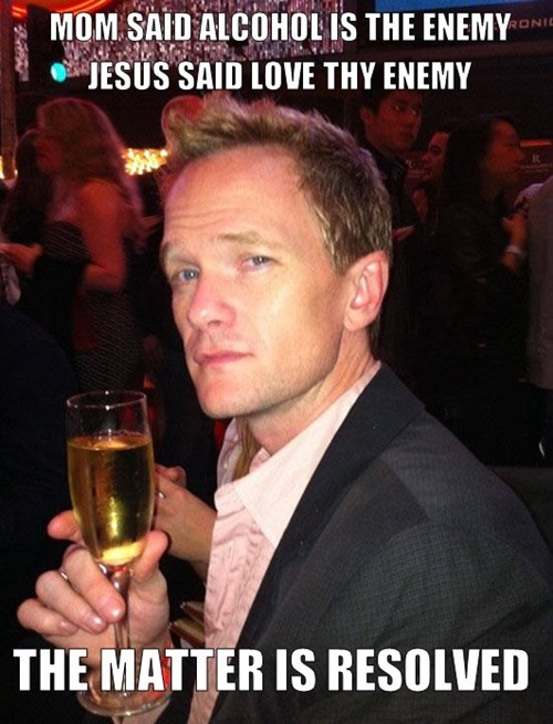 jesus,alcohol,enemies,love,Neil Patrick Harris,funny,after 12