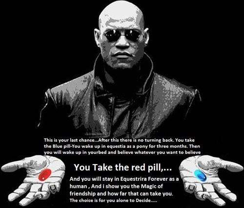 hard choices red pill Morpheus equestria - 8299403776