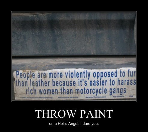 bad idea,paint,hells angels,funny